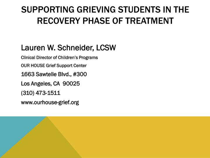 supporting grieving students in the recovery phase of treatment n.