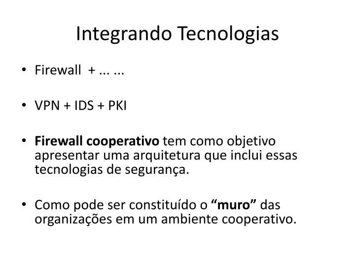 Integrando Tecnologias