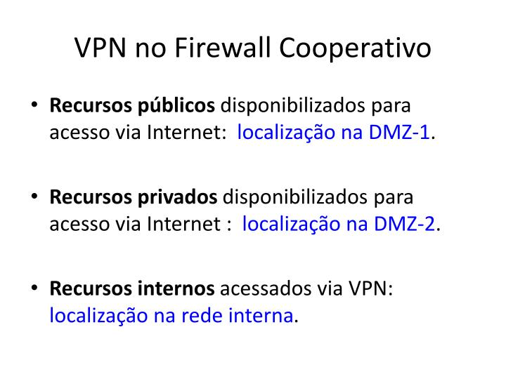 VPN no Firewall Cooperativo