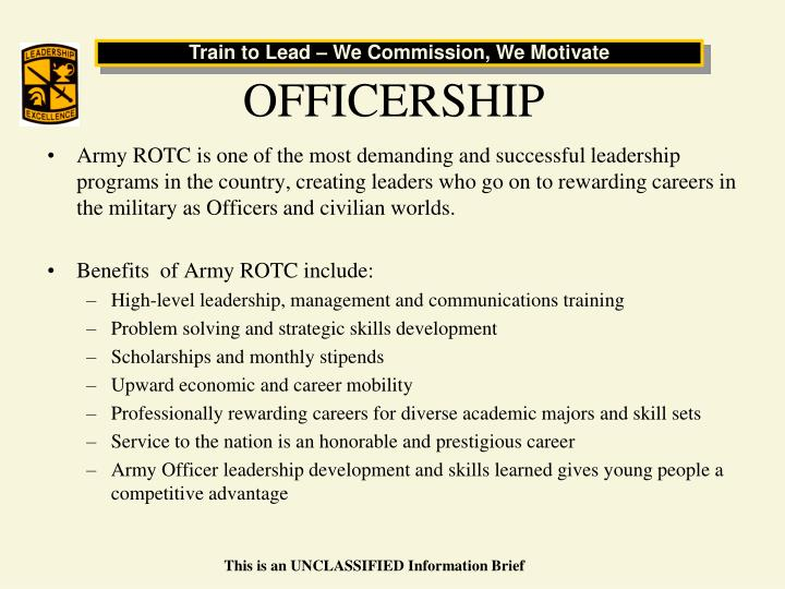 Ppt army reserve officer training corps rotc united states army army rotc is one of the most demanding and successful leadership programs in the country creating leaders who go on to rewarding careers in the military as toneelgroepblik Choice Image