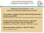 dzia alno stowarzyszenia turkowska unia rozwoju t u r