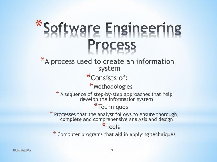 A process used to create an information system