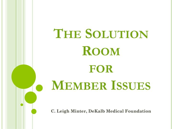 the solution room for member issues n.