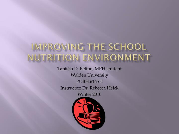 improving the school nutrition environment n.