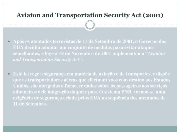 Aviaton and Transportation Security Act (2001)