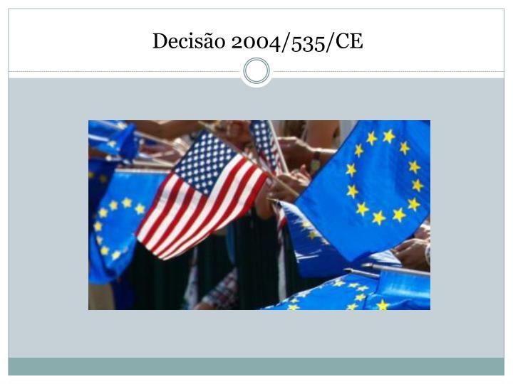 Decisão 2004/535/CE