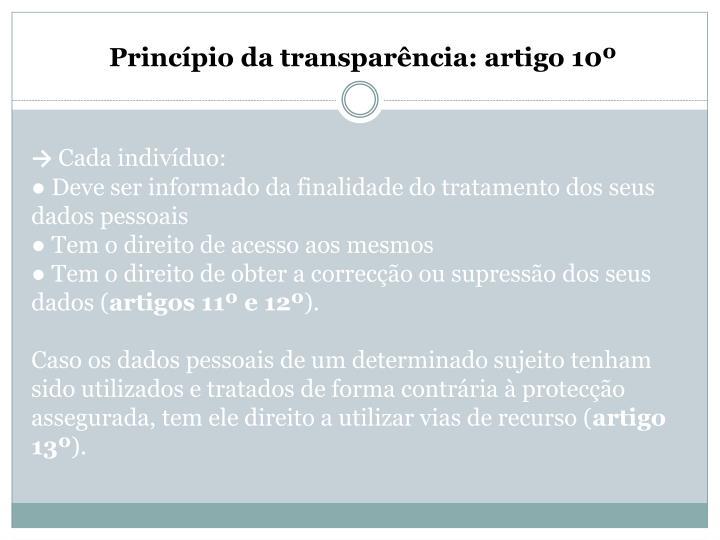 Princípio da transparência: artigo 10º
