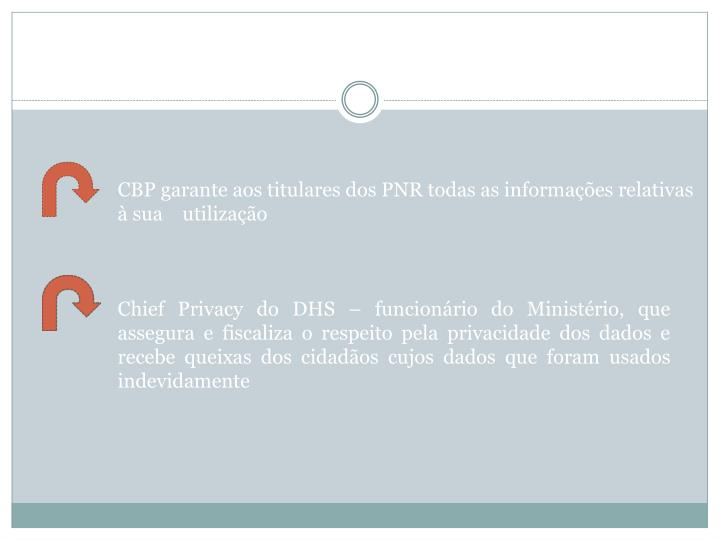 CBP garante aos titulares dos PNR todas as informações relativas