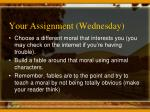 your assignment wednesday