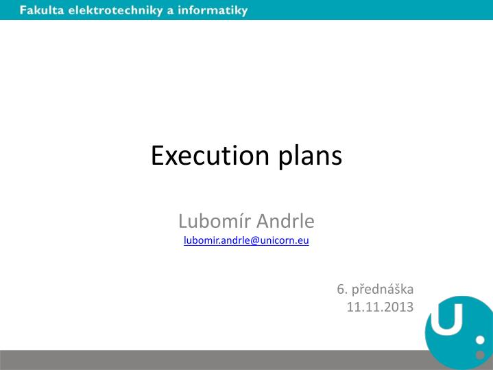 execution plans n.