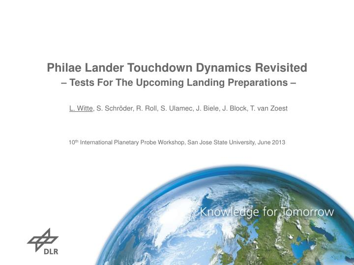 philae lander touchdown dynamics revisited tests for the upcoming landing preparations n.