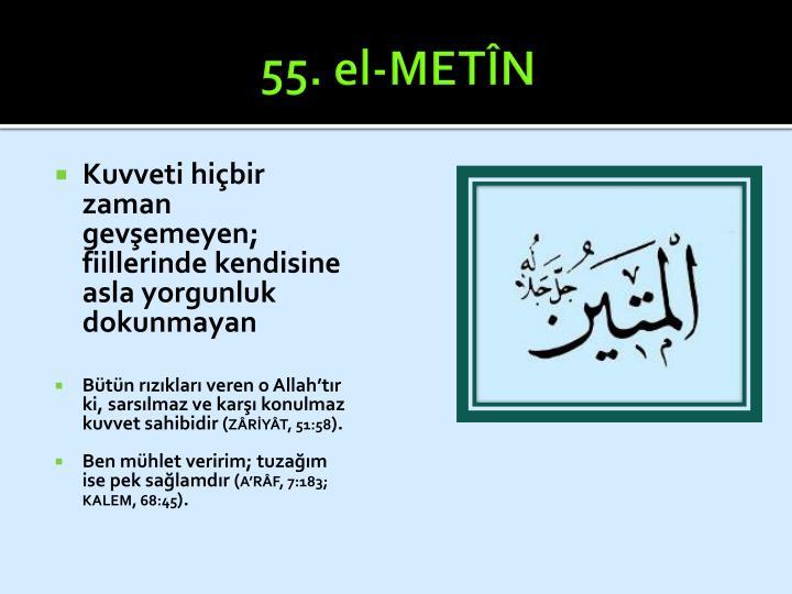 55. el-METÎN