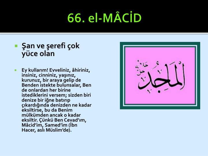 66. el-MÂCİD