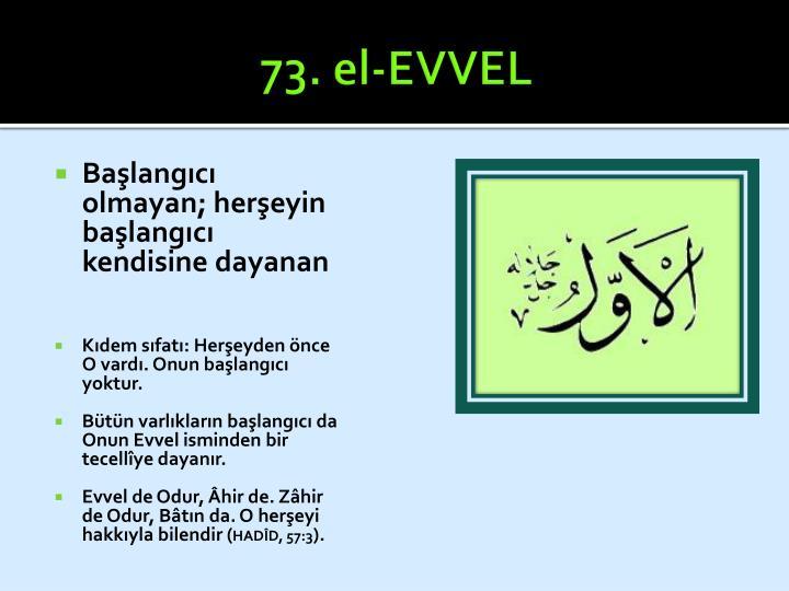 73. el-EVVEL