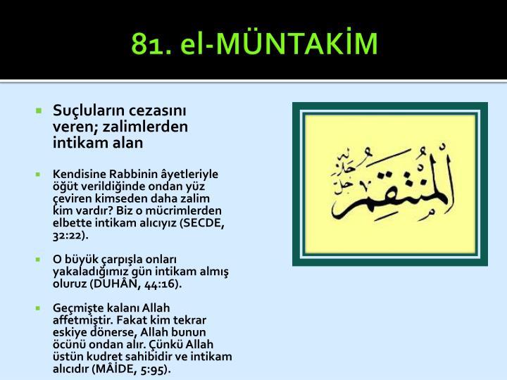 81. el-MÜNTAKİM