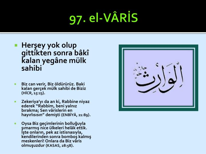 97. el-VÂRİS