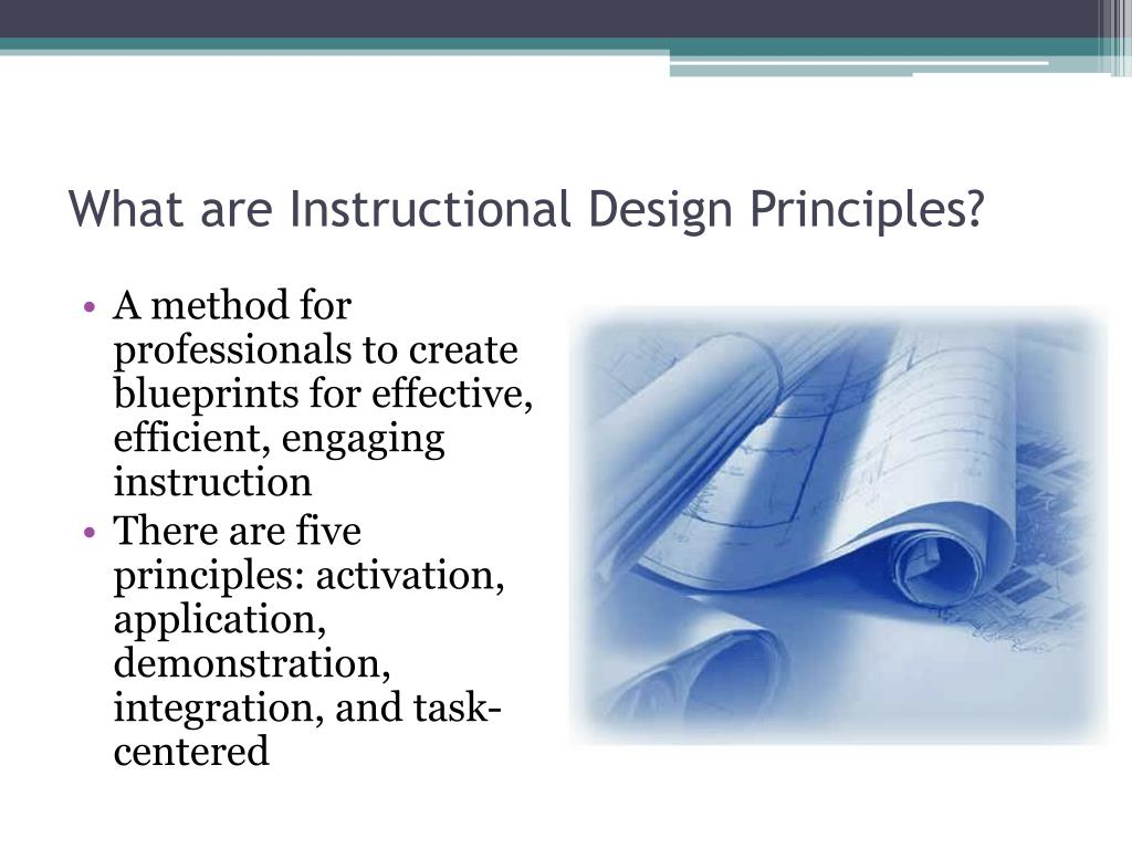 Ppt Instructional Design Principles Powerpoint Presentation Free Download Id 6267492