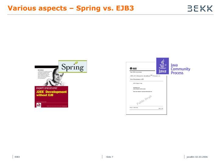 Various aspects – Spring vs. EJB3