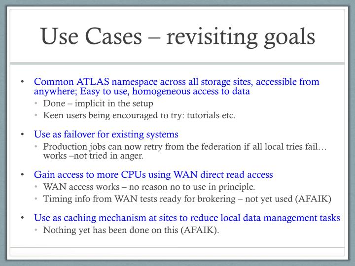 Use Cases – revisiting goals