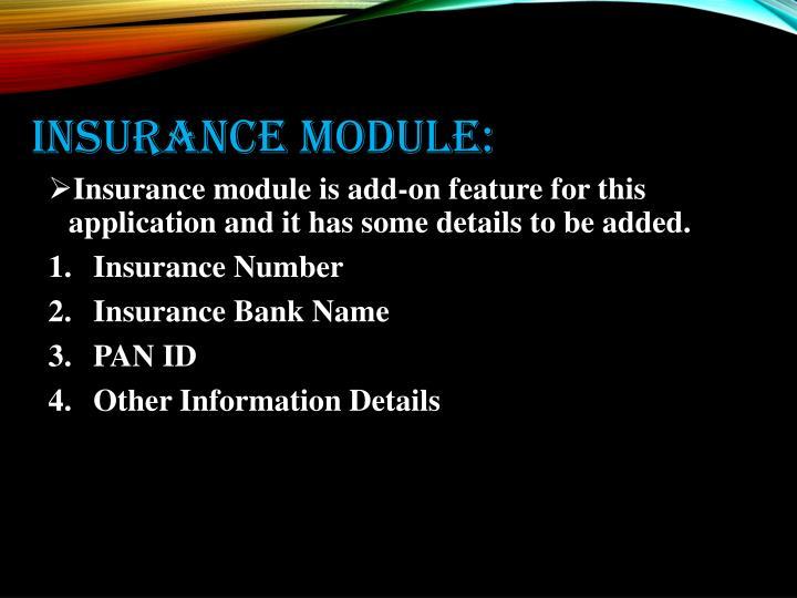 Insurance module: