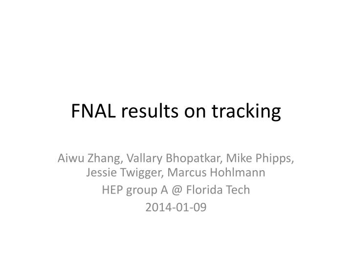 fnal results on tracking n.