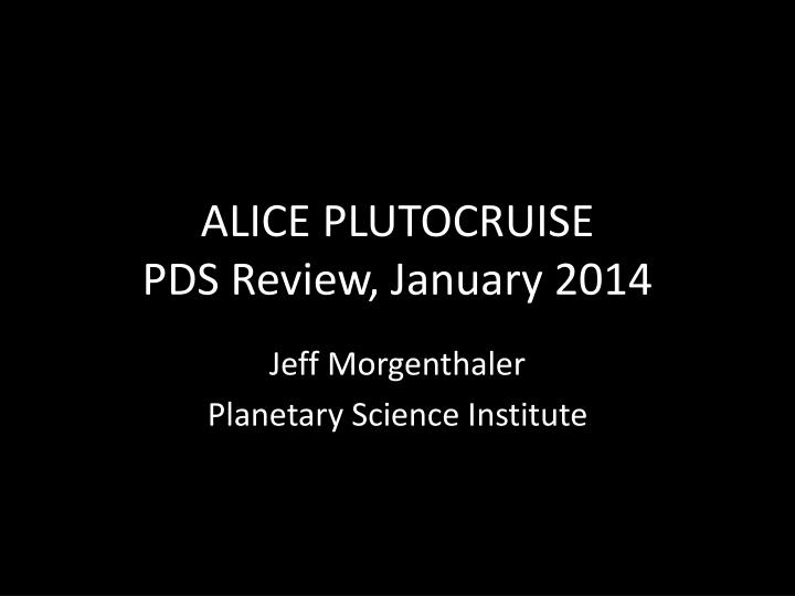 alice plutocruise pds review january 2014 n.