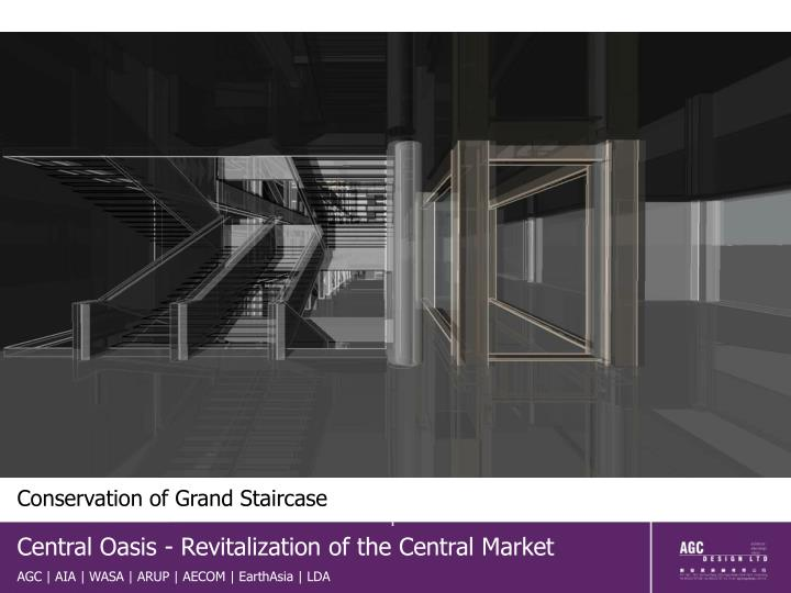 Conservation of Grand Staircase