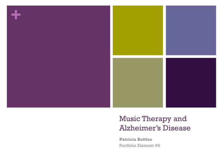 music therapy and alzheimer s disease n.