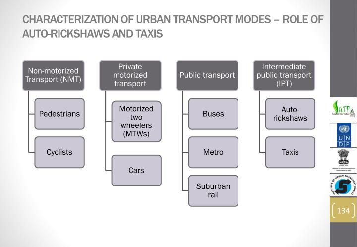 Characterization of Urban Transport Modes – role of auto-rickshaws and taxis