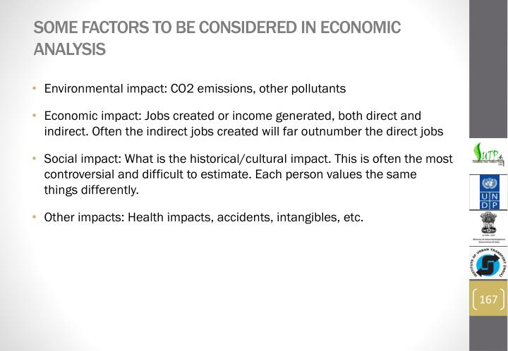 Some factors to be considered in economic analysis