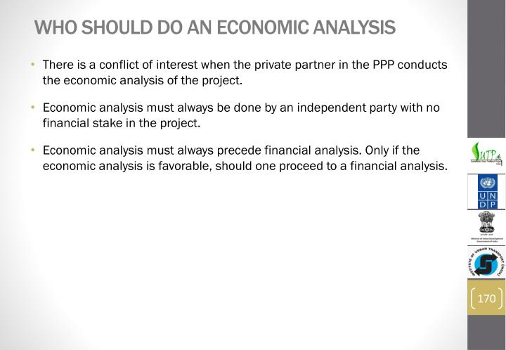 Who should do an economic analysis