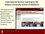 international service learning in the indiana university school of medicine
