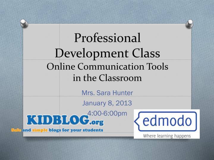 professional development class online communication tools in the classroom n.