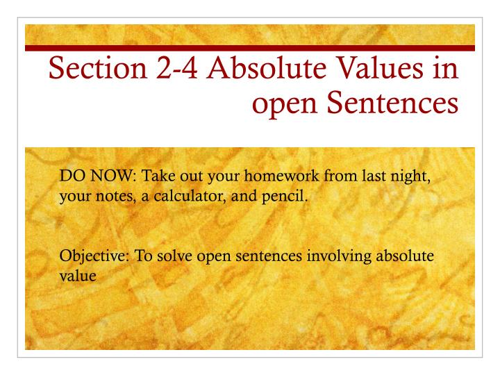 section 2 4 absolute values in open sentences n.