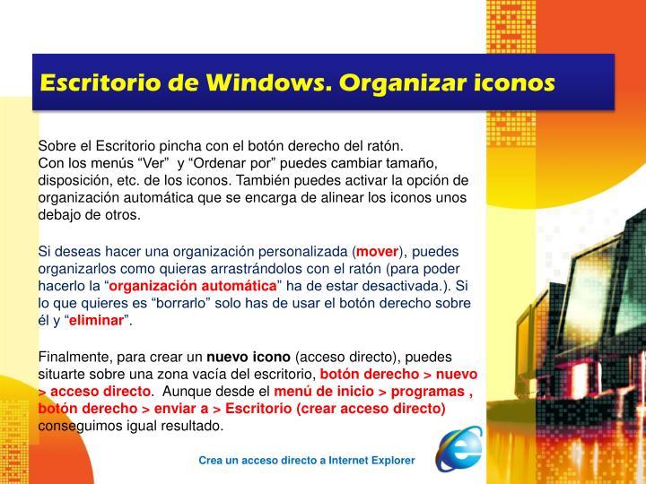 Escritorio de Windows. Organizar iconos