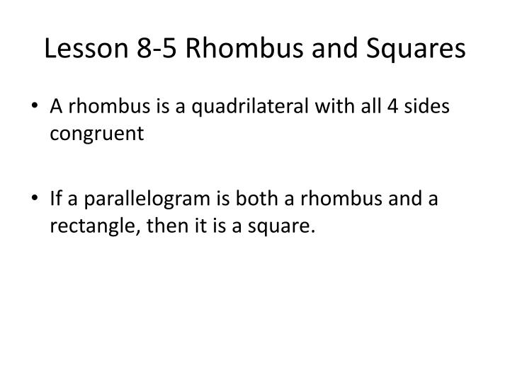 lesson 8 5 rhombus and squares n.