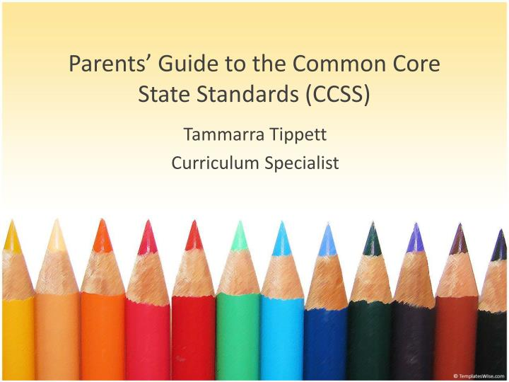 parents guide to the common core state standards ccss n.