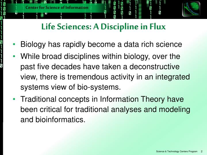 Life sciences a discipline in flux