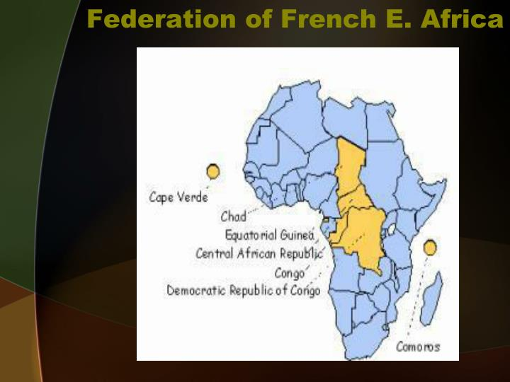 Federation of French E. Africa
