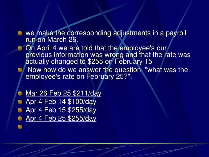 we make the corresponding adjustments in a payroll run on March 26.