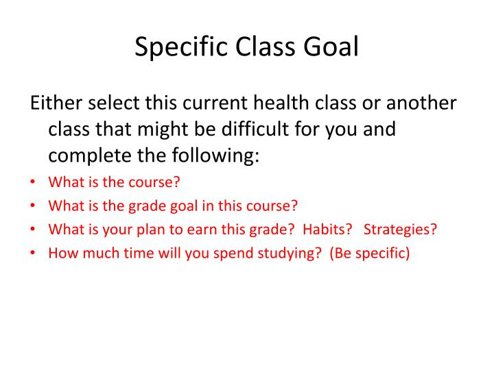 Specific Class Goal
