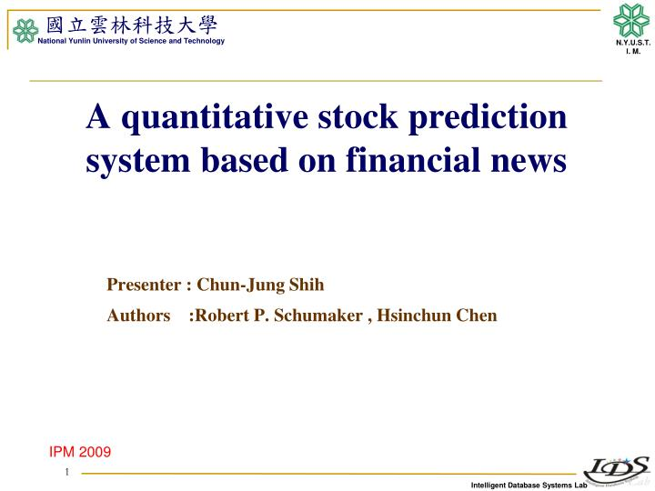 a quantitative stock prediction system based on financial news n.