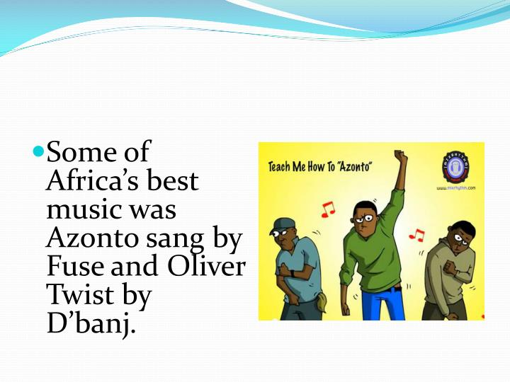 Some of Africa's best music was