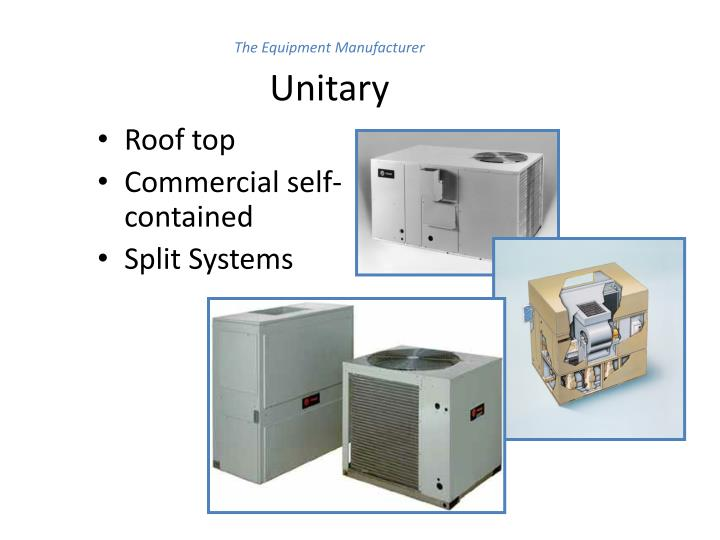 The Equipment Manufacturer