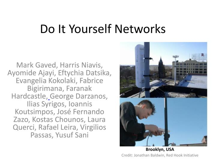Ppt do it yourself n etworks powerpoint presentation id6270090 do it yourself networks solutioingenieria Image collections