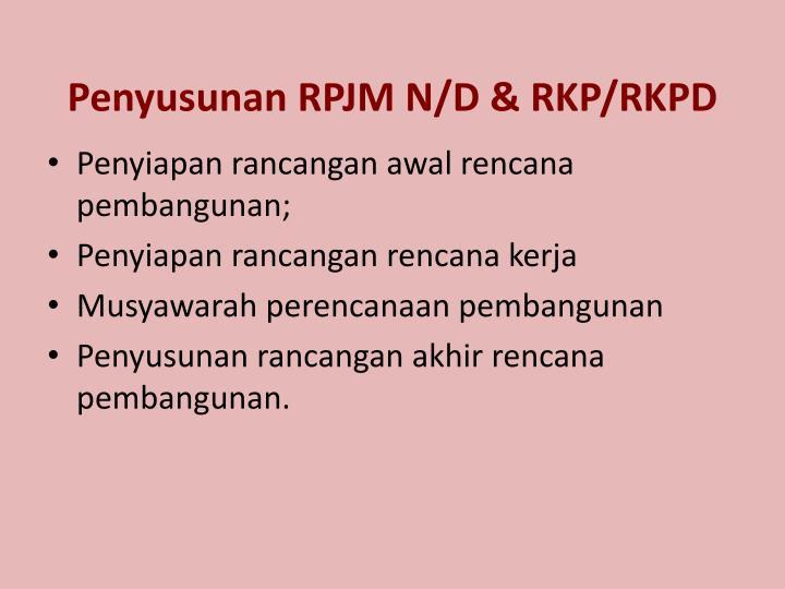 Penyusunan RPJM N/D & RKP/RKPD