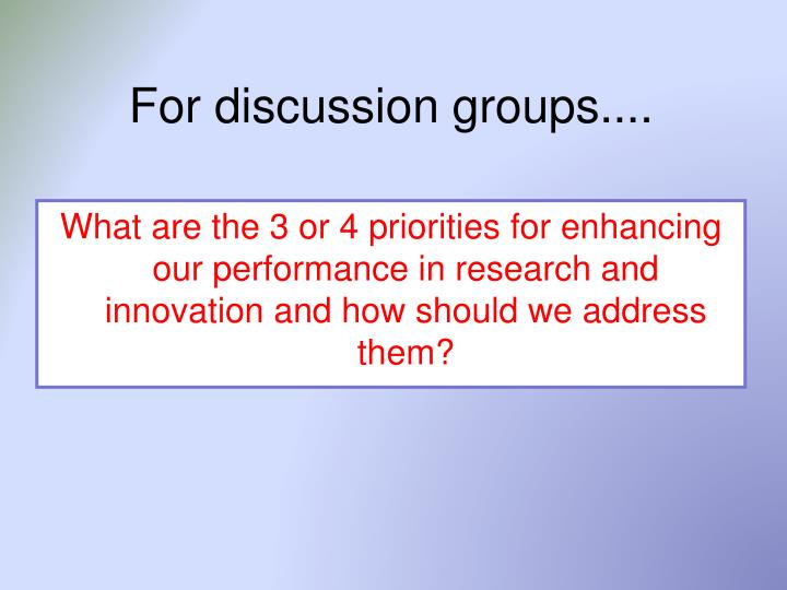 For discussion groups....
