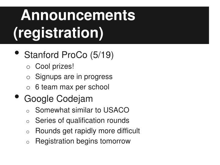 Announcements registration