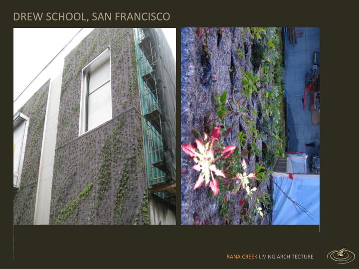 DREW SCHOOL, SAN FRANCISCO