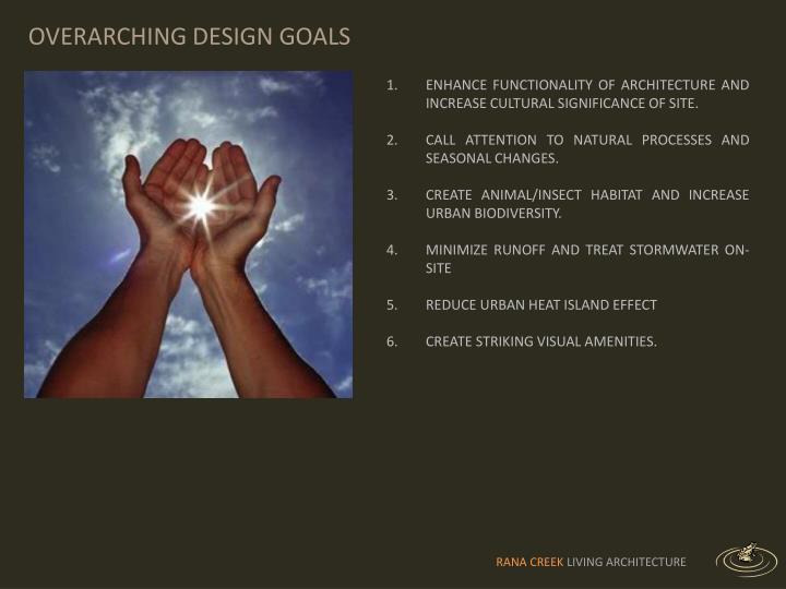 OVERARCHING DESIGN GOALS